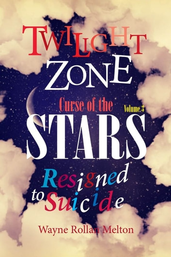 Twilight Zone Curse of the Stars Volume 3 Resigned to Suicide