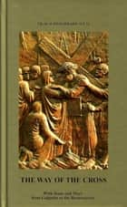 The Way of the Cross ebook by Fr. Slavko Barbaric