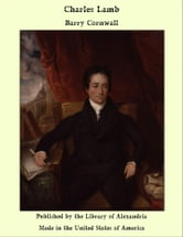 Charles Lamb ebook by Barry Cornwall