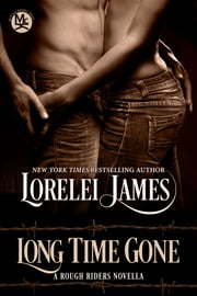Long Time Gone ebook by Lorelei James