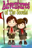 Books for Kids:Adventures of Scouts Benjamin and Tracy