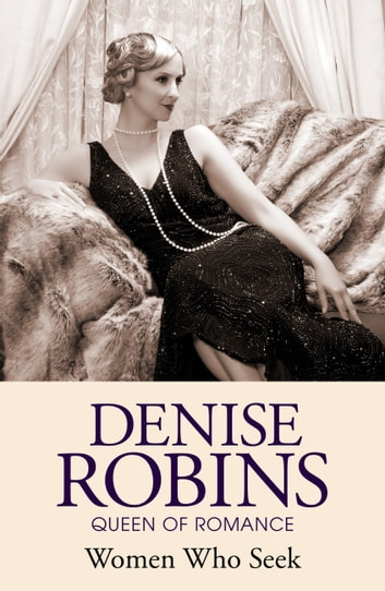 Women Who Seek ebook by Denise Robins