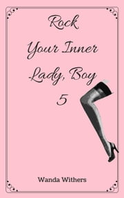 Rock Your Inner Lady, Boy 5