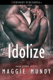 Idolize ebook by Maggie Mundy
