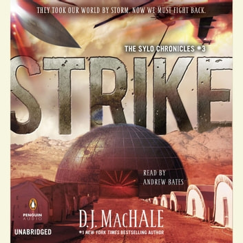 Strike - The SYLO Chronicles #3 audiobook by D. J. MacHale