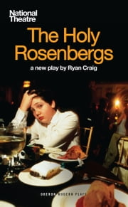The Holy Rosenbergs ebook by Ryan Craig