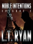 Noble Intentions: Episode 2