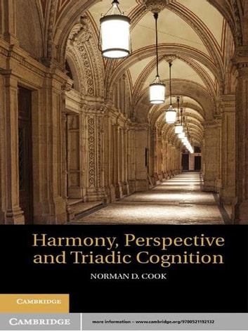 Harmony, Perspective, and Triadic Cognition ebook by Norman D. Cook