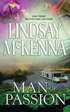 Man of Passion ebook by Lindsay McKenna