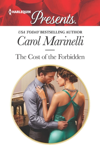 The Cost of the Forbidden ekitaplar by Carol Marinelli