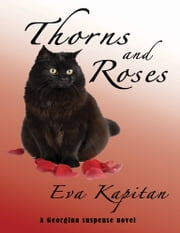 Thorns and Roses ebook by Eva Kapitan