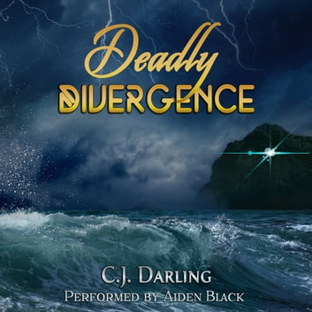 Deadly Divergence audiobook by C.J. Darling