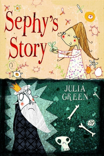 Sephy's Story ebook by Julia Green