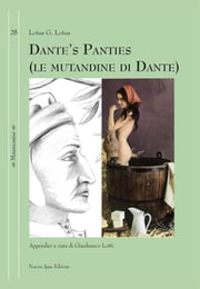 Dante's panties - (le mutandine di Dante) ebook by Lotus G. Lotus