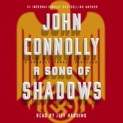 A Song of Shadows - A Charlie Parker Thriller audiobook by John Connolly