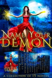 Name Your Demon ebook by Dima Zales, Louisa Lo, Nicole Morgan,...