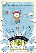 Doctor Proctor's Fart Powder ekitaplar by Jo Nesbo, Mike Lowery, Tara F. Chace