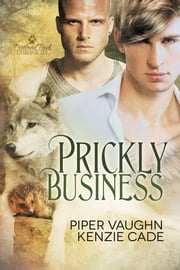 Prickly Business ebook by Kenzie Cade,Piper Vaughn