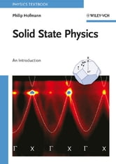 Solid State Physics - An Introduction ebook by Philip Hofmann