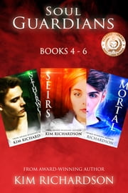 Soul Guardians 3-Book Collection: Netherworld #4, Seirs #5, Mortal #6 ebook by Kim Richardson