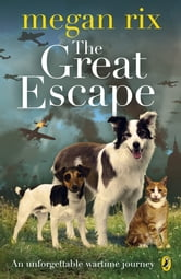 The Great Escape ebook by Megan Rix