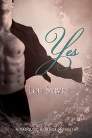 Yes ebook by Lou Sylvre