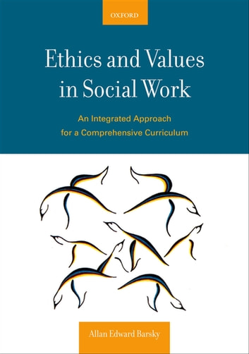Ethics and values in social work ebook by allan e barsky ethics and values in social work an integrated approach for a comprehensive curriculum ebook by fandeluxe Images