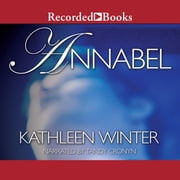Annabel audiobook by Kathleen Winter