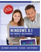 Windows 8.1 ebook by Anja Schmid, Inge Baumeister