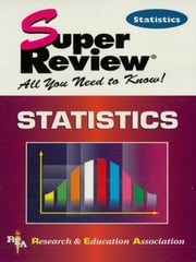 Statistics Super Review ebook by Statistics Study Guides