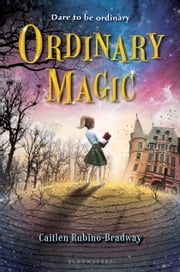 Ordinary Magic ebook by Caitlen Rubino-Bradway