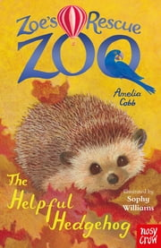 The Helpful Hedgehog ebook by Amelia Cobb, Sophy Williams