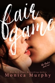 Fair Game ebook by Monica Murphy