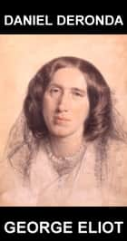 Daniel Deronda [com Glossário em Português] ebook by George Eliot,Eternity Ebooks