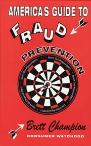 America's Guide to Fraud Prevention ebook by Steve Comisar