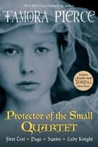 Protector of the Small Quartet ebook by Tamora Pierce