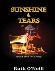 Sunshine & Tears ebook by Ruth O'Neill