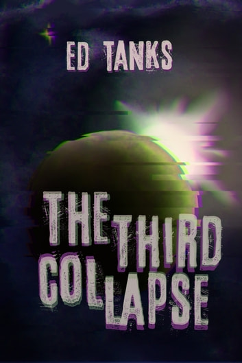 The Third Collapse ebook by Ed Tanks