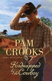Kidnapped By The Cowboy ebook by Pam Crooks