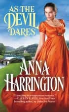 As the Devil Dares ebooks by Anna Harrington