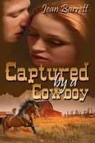 Captured by a Cowboy ebook by Jean  Barrett