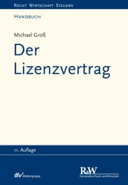 Der Lizenzvertrag ebook by Michael Groß