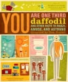 You Are One-Third Daffodil ebook by Tom Nuttall