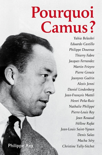 Pourquoi Camus? ebook by Collectif