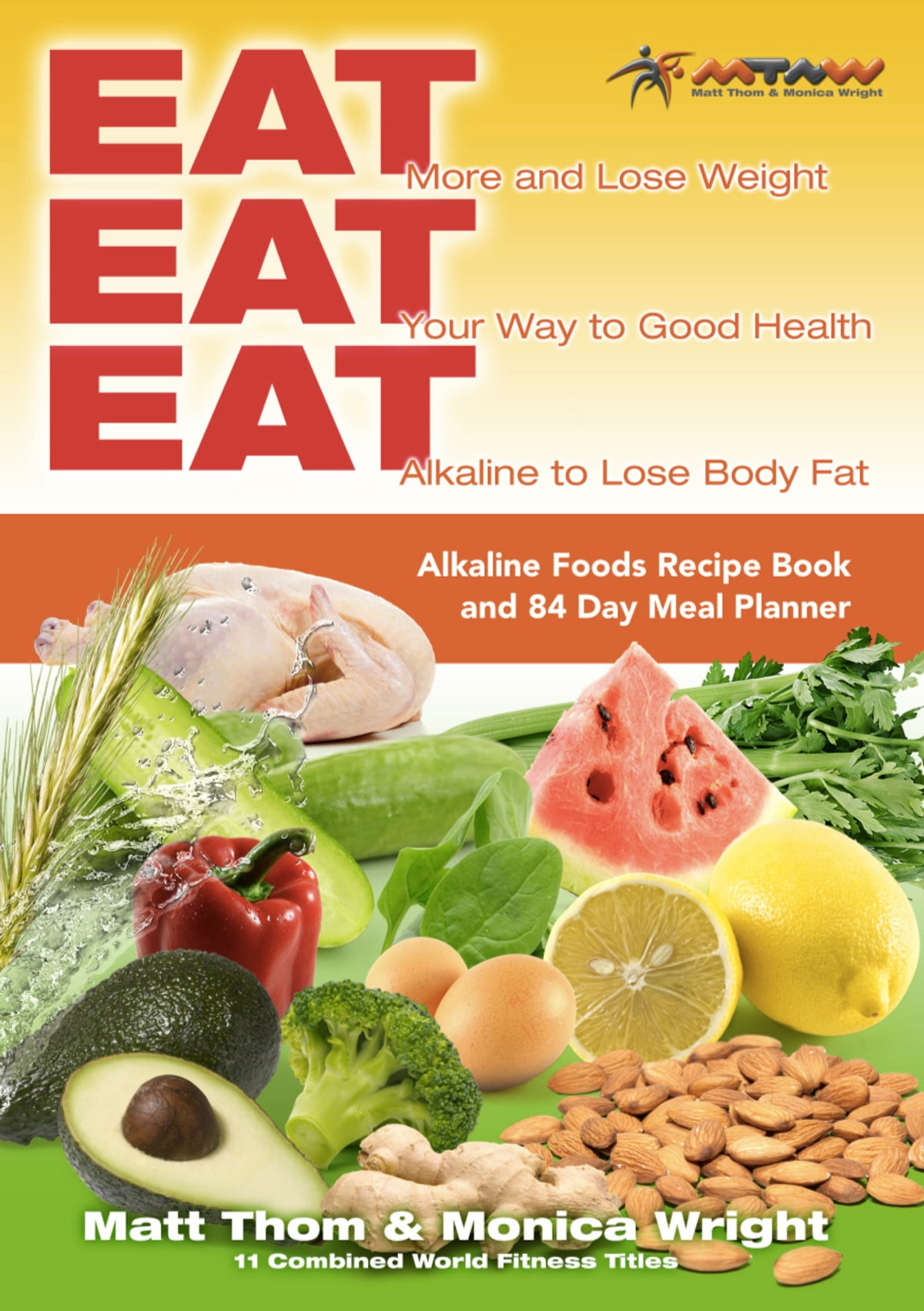 Eat eat eat alkaline recipe book ebook by monica wright rakuten kobo eat eat eat alkaline recipe book ebook by monica wright 9780992410407 rakuten kobo forumfinder Image collections