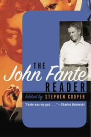 The John Fante Reader ebook by John Fante,Stephen Cooper