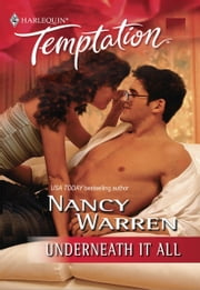 Underneath It All ebook by Nancy Warren