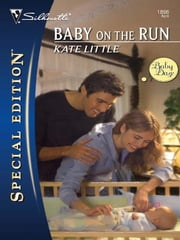 Baby on the Run ebook by Kate Little