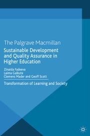 Sustainable Development and Quality Assurance in Higher Education - Transformation of Learning and Society ebook by Z. Fadeeva,L. Galkute,C. Mader,G. Scott,Simon Mohun