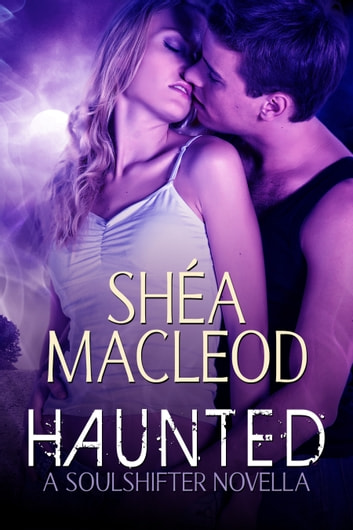 Haunted ebook by Shéa MacLeod